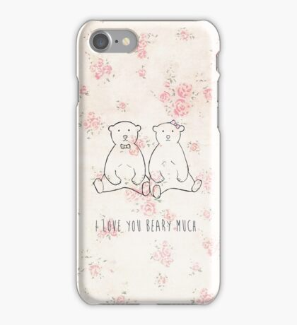 I love you beary much iPhone Case/Skin