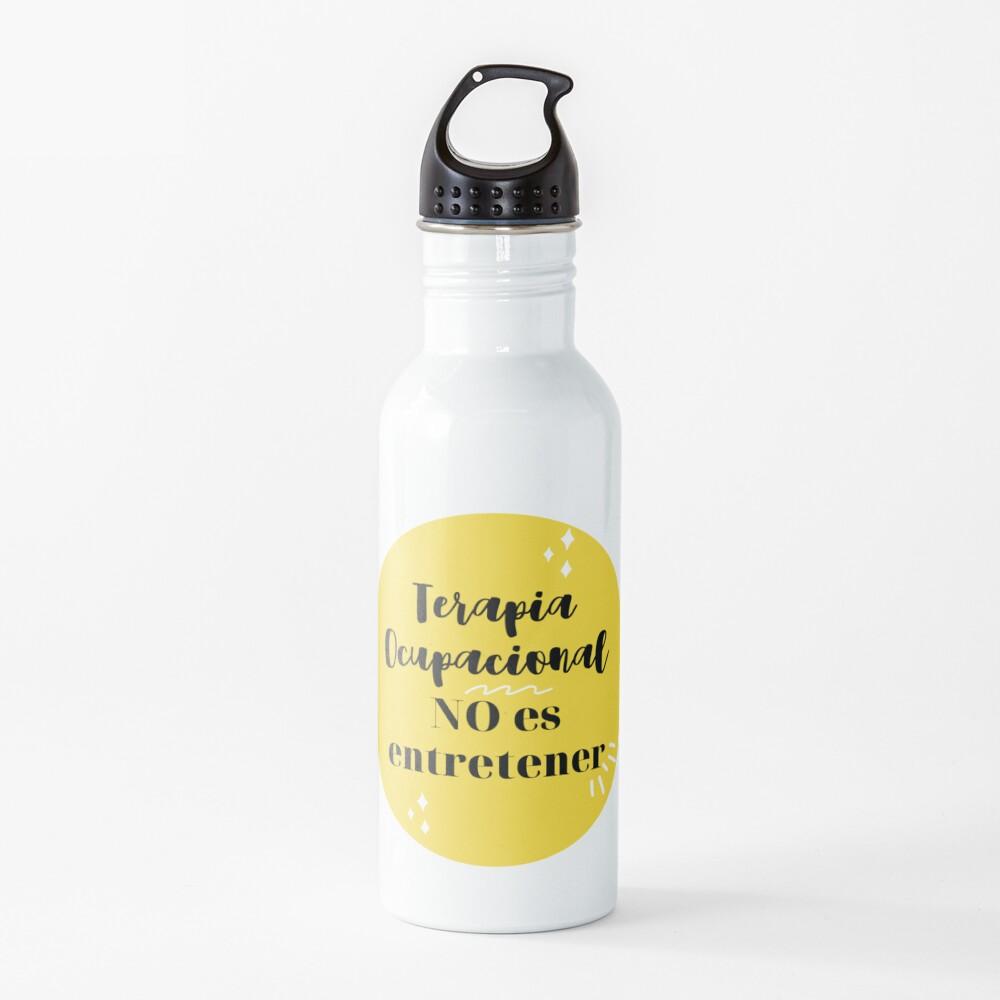 Terapia Ocupacional NO es entretener Botella de agua