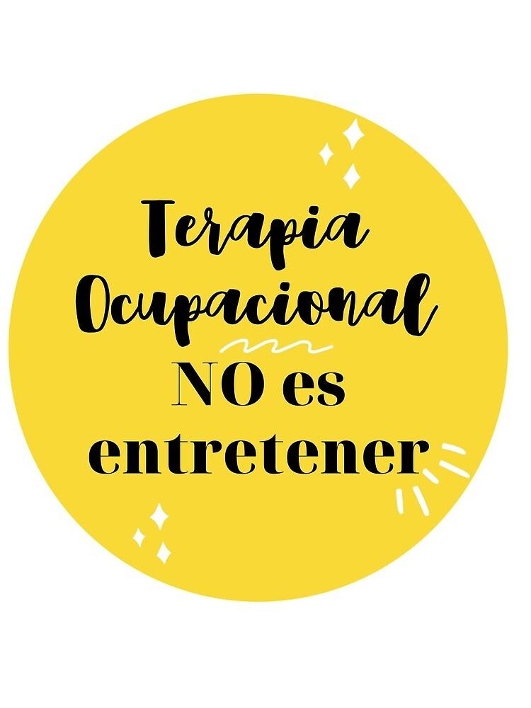 Terapia Ocupacional NO es entretener de TOMARINA