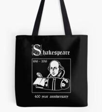 Shakespeare -- 400 Year Anniversary Tote Bag