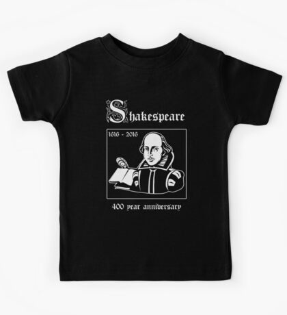 Shakespeare -- 400 Year Anniversary Kids Clothes