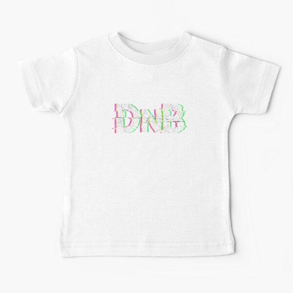 DnB Music Dubstep Drum n Bass Gift Baby T-Shirt