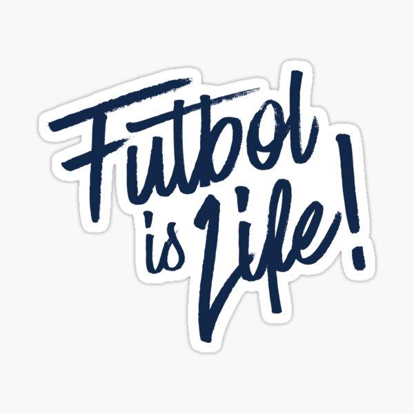 FUTBOL IS LIF!  Sticker