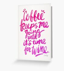 Coffee & Wine – Pink Ombré Greeting Card