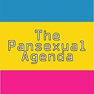 The Pansexual Agenda by ParadoxyIntent