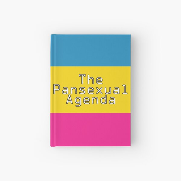The Pansexual Agenda Hardcover Journal