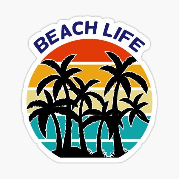 Beach Life, Summer Time Fun Sticker