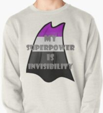 My Superpower is Invisibility - Ace Pullover