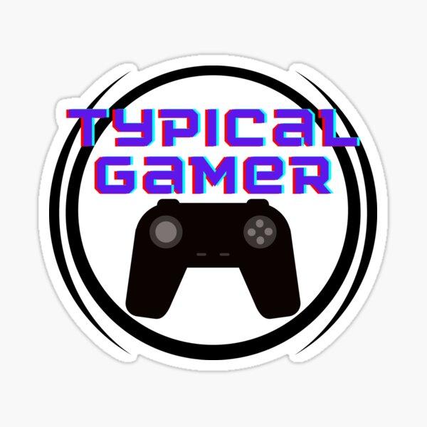 Typical Gamer Sticker