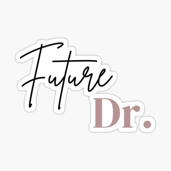 Future Dr Sticker