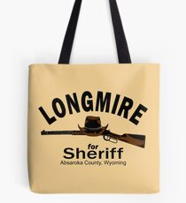 Longmire for Sheriff Tote Bag