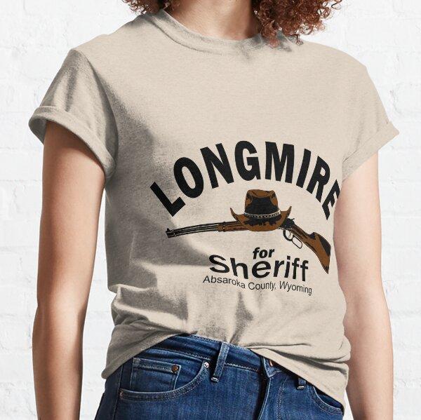 Longmire for Sheriff Classic T-Shirt