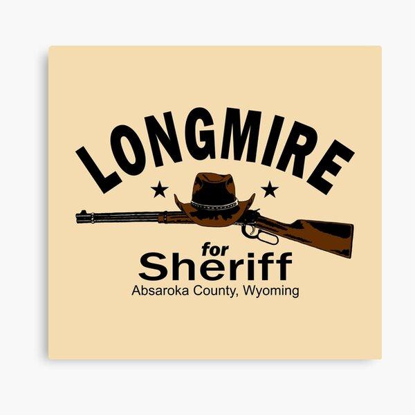 Longmire for Sheriff Canvas Print