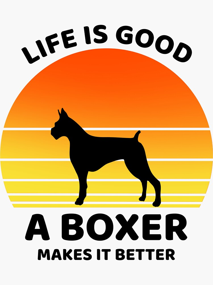 Life is good boxer makes it better by ds-4
