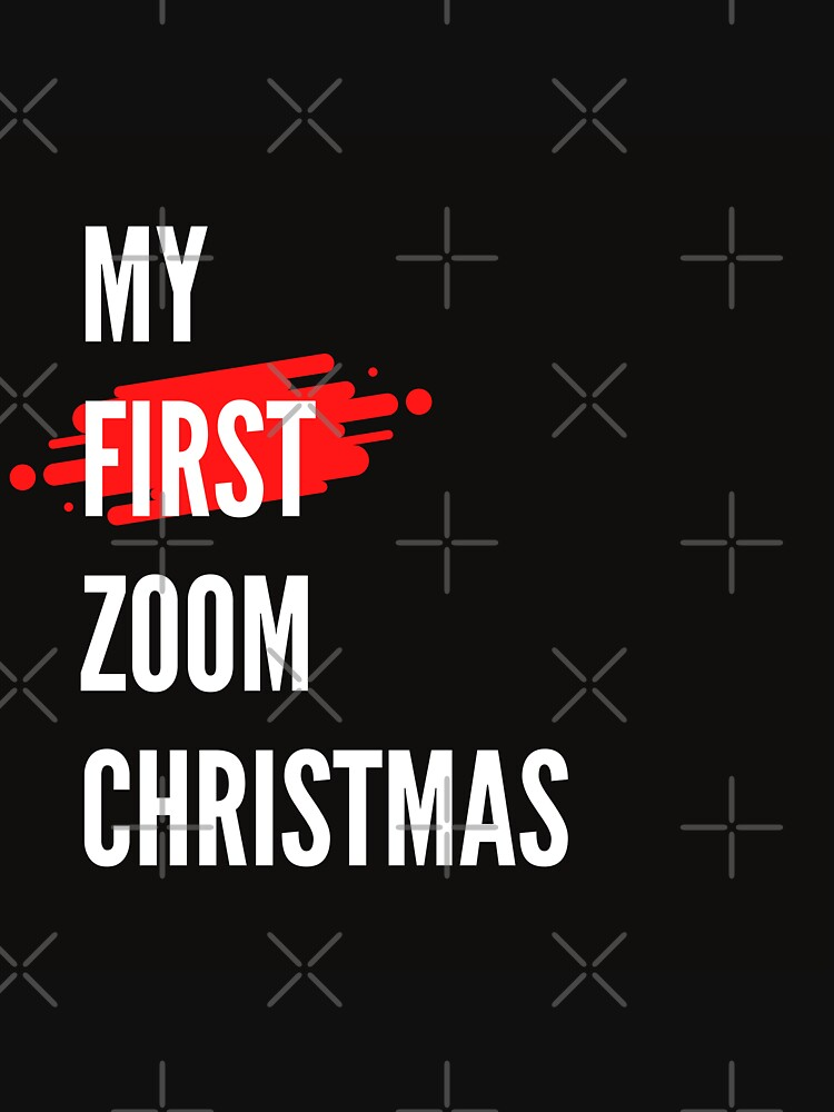 My First Zoom Christmas by DiensDesign