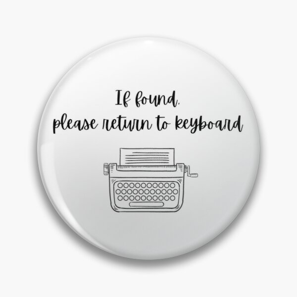 If found, please return to keyboard Pin