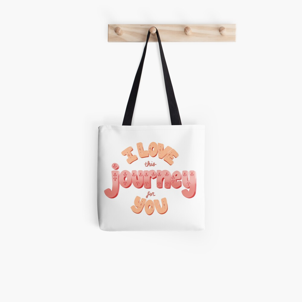 I Love This Journey for You, Schitts Creek Quote, Alexis Rose  Tote Bag
