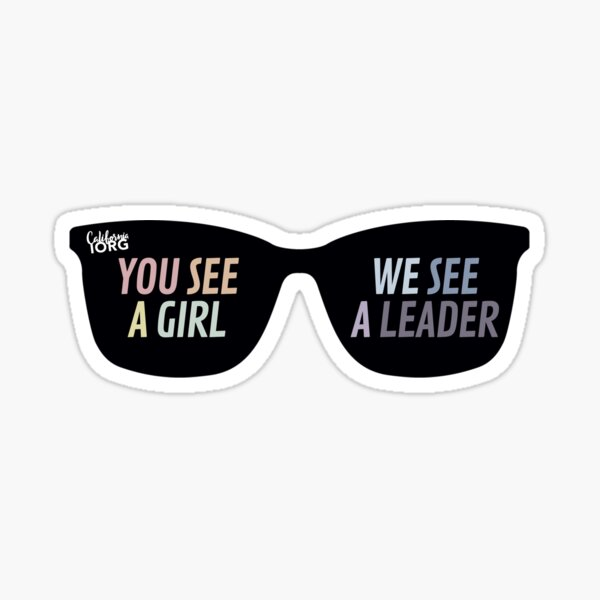 You See A Girl. We See A Leader - Sunglasses Sticker