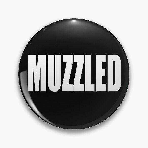 Muzzled Pin