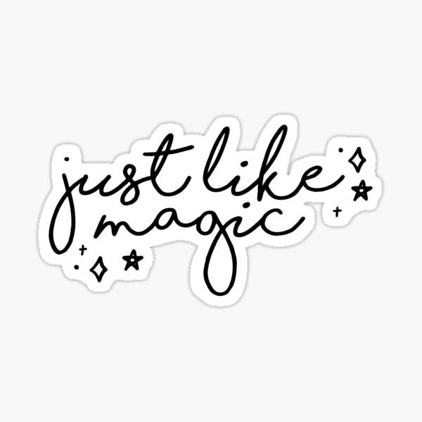 Just like magic - ariana song  Sticker