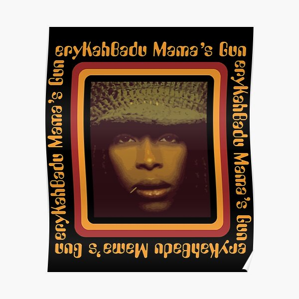 BowersJ Erykah Badu Mama_s Gun Men_s T-Shirt Noir Poster