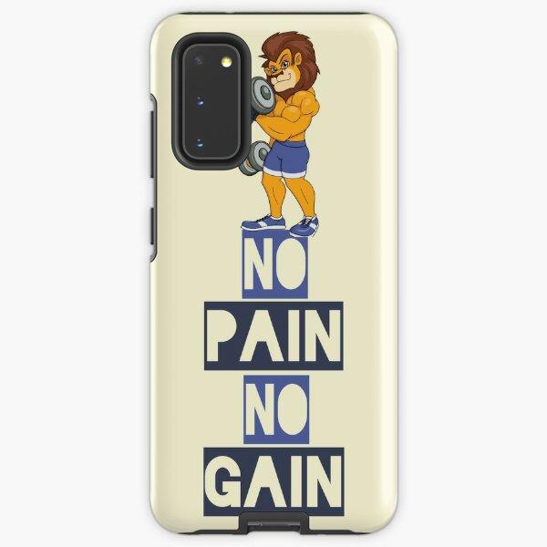 No pain no gain proverbial design Samsung Galaxy Tough Case
