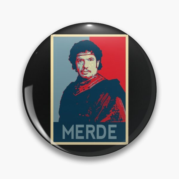 Kaamelott - Léodagan Hope Style - Merde Badge