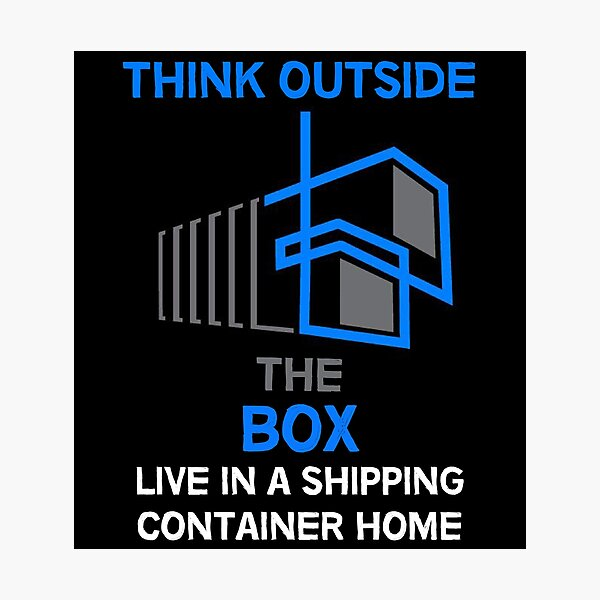 Shipping Container Homes - Self-Build - DIY Homes - Off Grid - Passive House Photographic Print