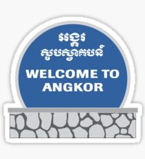 Welcome to Angkor Wat, Siem Reap, Cambodia Sticker