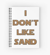 I don't like sand - version 2 Spiral Notebook