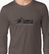 Combat Rescue- Leave no man behind Long Sleeve T-Shirt