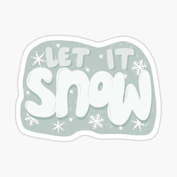 Let it Snow Glossy Sticker