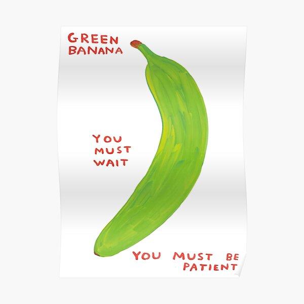 Green Banana Davids Must Wait Poster