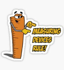 Measuring Devices Rule! Sticker