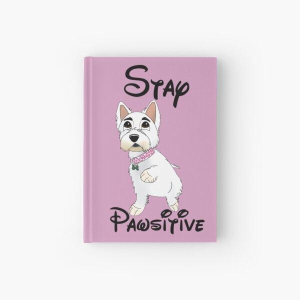 Stay Pawsitive Cartoony Westie Design Hardcover Journal