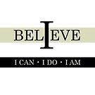 I Believe by jonlehre