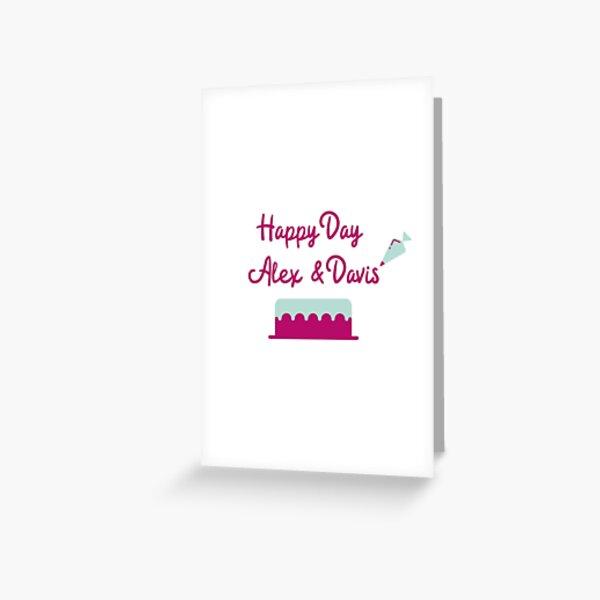 Happy Day Alex & Davis Greeting Card
