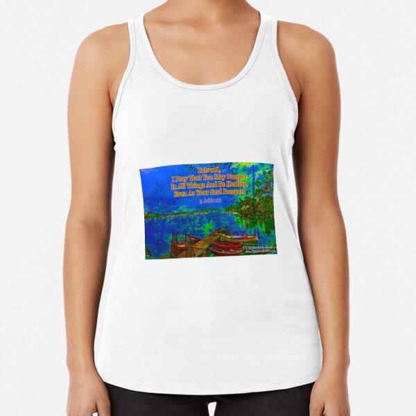 Beloved I pray that you may prosper in all things Racerback Tank Top