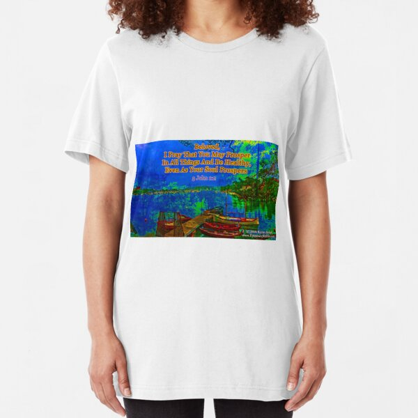 Beloved I pray that you may prosper in all things Slim Fit T-Shirt
