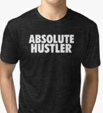 Absolute Hustler - White Tri-blend T-Shirt