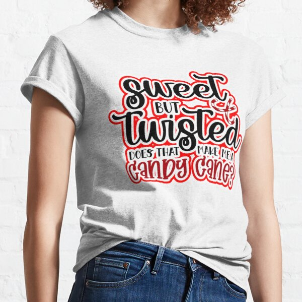 Funny Family Christmas Humour Candy Cane Sarcasm Humor White Design Gift Idea  Classic T-Shirt