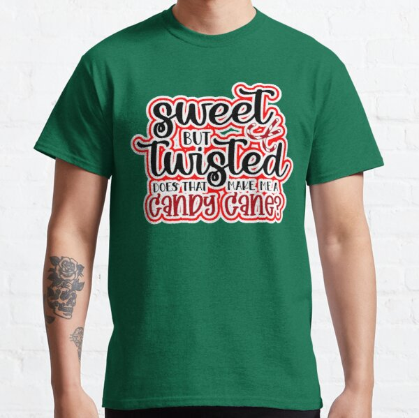 Copy of Funny Family Christmas Humour Candy Cane Sarcasm Humor Green Design Gift Idea  Classic T-Shirt