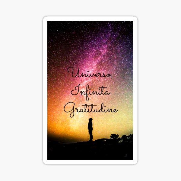 Universo, Infinita Gratitudine Sticker