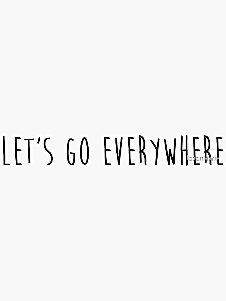 «allons partout» par leaamaarie