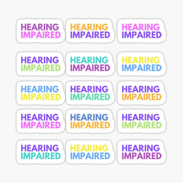 Hearing impaired x15 sticker pack mix colours Sticker