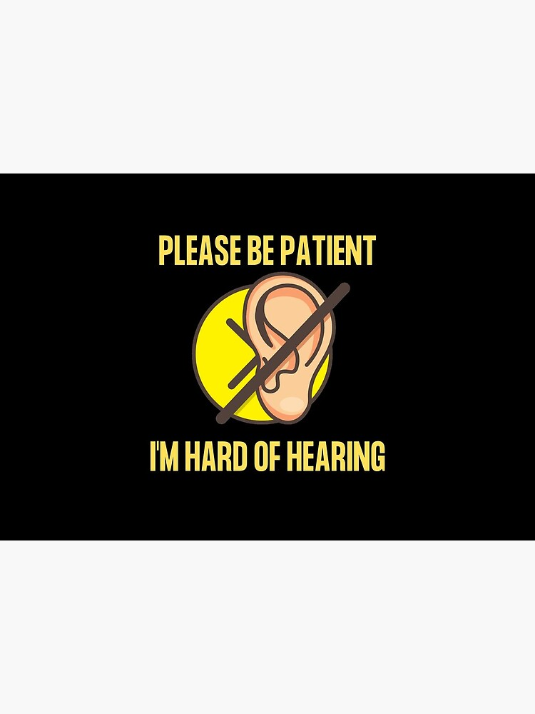 Hearing Impaired Mask - Please Be Patient, I'm Hard Of Hearing by ibnujusup