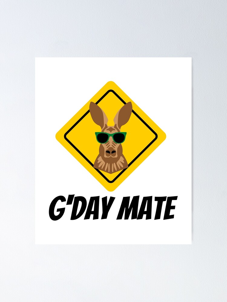 Alternate view of G'Day Mate Poster