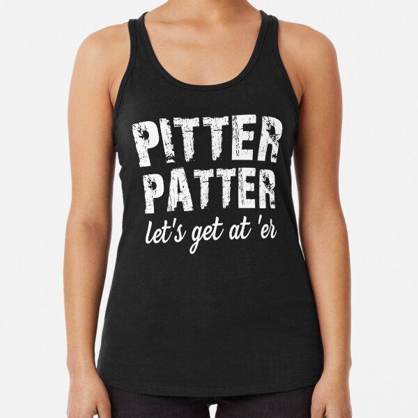 Pitter Patter Let's Get At 'Er Racerback Tank Top