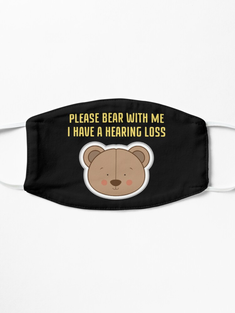 Alternate view of Hearing Impaired Mask - Please Bear With Me, I Have A Hearing Loss Mask
