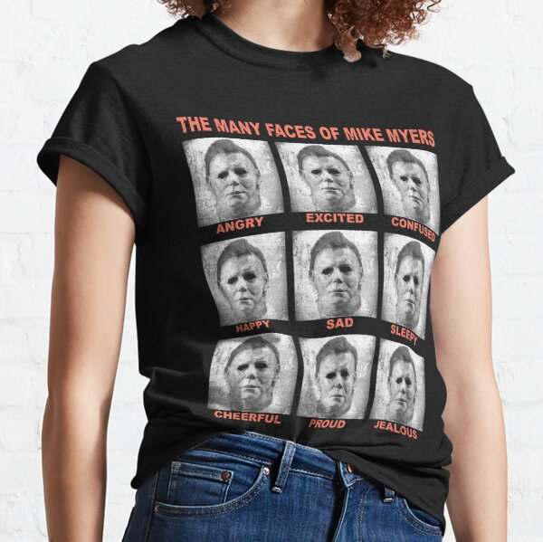 The many faces of Myers Classic T-Shirt